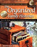 The Organized Family Historian: How to File, Manage, and Protect Your Genealogical Research and Heirlooms (National Genealogical Society Guides) (1401601294) by Ann Carter Fleming
