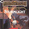 Stormlight: Forgotten Realms: The Harpers, Book 14 (       UNABRIDGED) by Ed Greenwood Narrated by Marty Moran