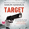 Target (       UNABRIDGED) by Simon Kernick Narrated by Paul Thornley