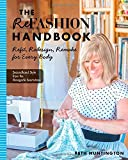 The Refashion Handbook: Refit, Redesign, Remake for Every Body