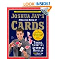 The Amazing Book of Cards: Tricks, Shuffles, Games and Hustles