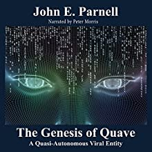 Quave: A Quasi-Autonomous Viral Entity Audiobook by John E. Parnell Narrated by Peter Morris