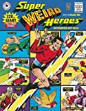 img - for Super Weird Heroes:Outrageous But Real! book / textbook / text book
