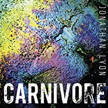 Carnivore Audiobook by Jonathan Lyon Narrated by Andrew Wincott