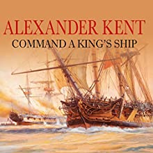 Command a King's Ship Audiobook by Alexander Kent Narrated by Michael Jayston