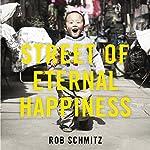 Street of Eternal Happiness: Big City Dreams Along a Shanghai Road | Rob Schmitz