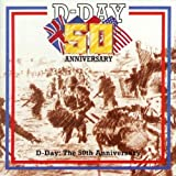 echange, troc Various Artists - D-Day: the 50th Anniversary: Marches from the Second World War [UK Import]