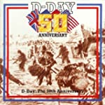 D-Day: the 50th Anniversary: Marches...