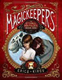 img - for Magickeepers: The Eternal Hourglass book / textbook / text book