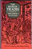 The Book of Trades: Standebuch (Picture Archives) by Jost Amman (1973-08-28)