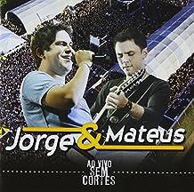 Jorge & Mateus - Ao Vivo Sem Corte