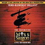 Miss Saigon: 25th Anniversary - Compl...