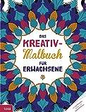 Das Kreativ-Malbuch für Erwachsene: Mit perforierten Seiten zum Heraustrennen