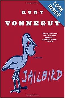 Jailbird: A Novel: Kurt Vonnegut: 9780385333900: Amazon