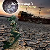 Maiden Voyage by Mothership (2011-10-18)