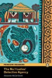 Alexander McCall Smith The No.1 Ladies' Detective Agency: Level 3 (Penguin Readers (Graded Readers))