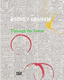 Rodney Graham: Through the Forest