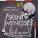 Silent Witnesses (       UNABRIDGED) by Nigel McCrery Narrated by William Gaminara