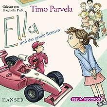 Ella und das große Rennen (       ungekürzt) von Timo Parvela Gesprochen von: Friedhelm Ptok