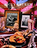 img - for Ricky Lauren, Cuisine, Lifestyle, and Legend of the Double RL Ranch by Lauren, Ricky (2006) Hardcover book / textbook / text book