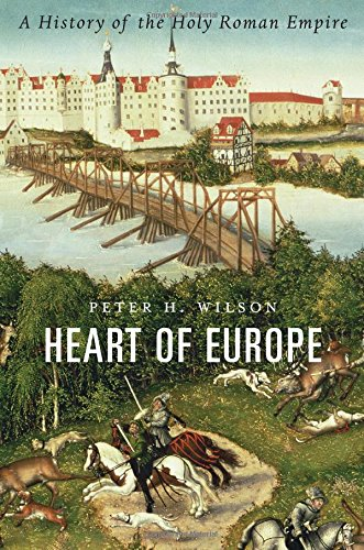 Heart of Europe: A History of the Holy Roman Empire ISBN-13 9780674058095