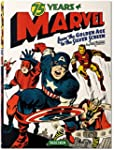 75 Years of Marvel Comics: From the G...
