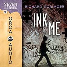Ink Me: Seven (the Series) (       UNABRIDGED) by Richard Scrimger Narrated by Matthew Posner