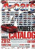 A cars (アメリカン カーライフ マガジン) 2012年 03月号 [雑誌]