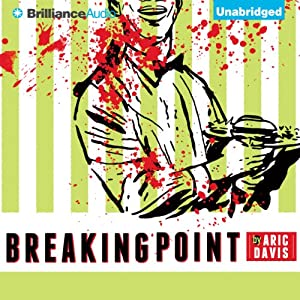 Breaking Point | [Aric Davis]