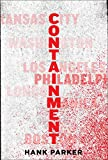 Containment: A Thriller