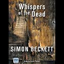 Whispers of the Dead Audiobook by Simon Beckett Narrated by David Thorpe
