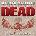 Calling the Dead: A Tempe Crabtree Mystery, Book 3 Audiobook by Marilyn Meredith Narrated by Cynthia Wallace