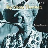 echange, troc Big Mama Thornton, Big Moose Walker - Sassy Mama