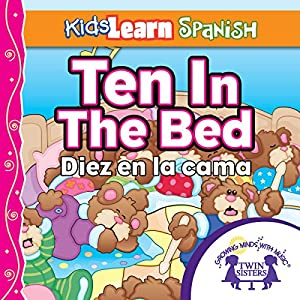 Kids Learn Spanish: Ten in the Bed (Counting) Audiobook