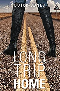 Long Trip Home by Dutch Jones ebook deal