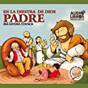 En la Diestra de Dios Padre (Texto Completo) [In God's Right Hand ] (       UNABRIDGED) by Tomas Carrasquilla