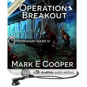 Operation Breakout: Merkiaari Wars, Volume 4 (Unabridged)