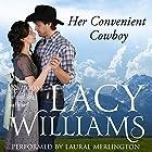 Her Convenient Cowboy: Wyoming Legacy Hörbuch von Lacy Williams Gesprochen von: Laural Merlington