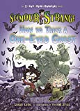 Susan Lurie Seymour Strange: How to Trick a One-Eyed Ghost (I Can Read Chapters)
