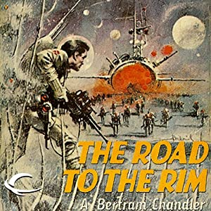 The Road to the Rim: John Grimes, Book 1 | [A. Bertram Chandler]