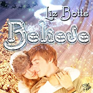 Believe | [Liz Botts]