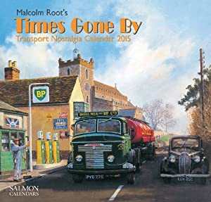 Malcolm Root's Times Gone By Transport Nostalgia Large Wall Calendar 2015