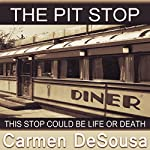 The Pit Stop: This Stop Could Be Life or Death | Carmen DeSousa
