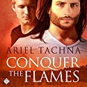 Conquer the Flames: Lang Downs #4 Audiobook by Ariel Tachna Narrated by William James