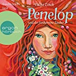 Penelop und der funkenrote Zauber   Valija Zinck