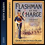 Flashman at the Charge: The Flashman Papers, Book 7 | George MacDonald Fraser