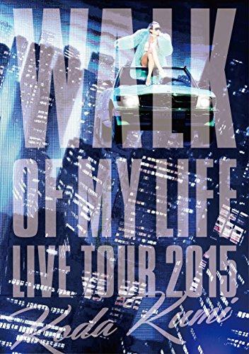 【早期購入特典あり】Koda Kumi 15th Anniversary Live Tour 2015~WALK OF MY LIFE~(2枚組DVD)(B2告知ポスター付)