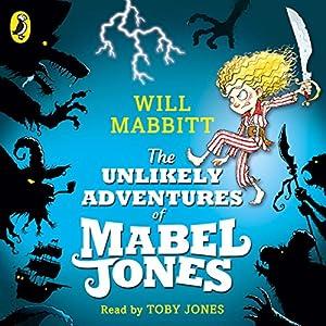 The Unlikely Adventures of Mabel Jones Audiobook