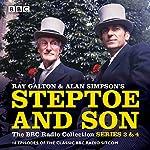 Steptoe & Son: Series 3 & 4: 16 episodes of the classic BBC radio sitcom | Ray Galton,Alan Simpson