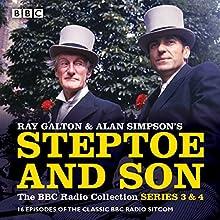 Steptoe & Son: Series 3 & 4: 16 episodes of the classic BBC radio sitcom Radio/TV Program by Ray Galton, Alan Simpson Narrated by Harry H Corbett, Wilfrid Brambell